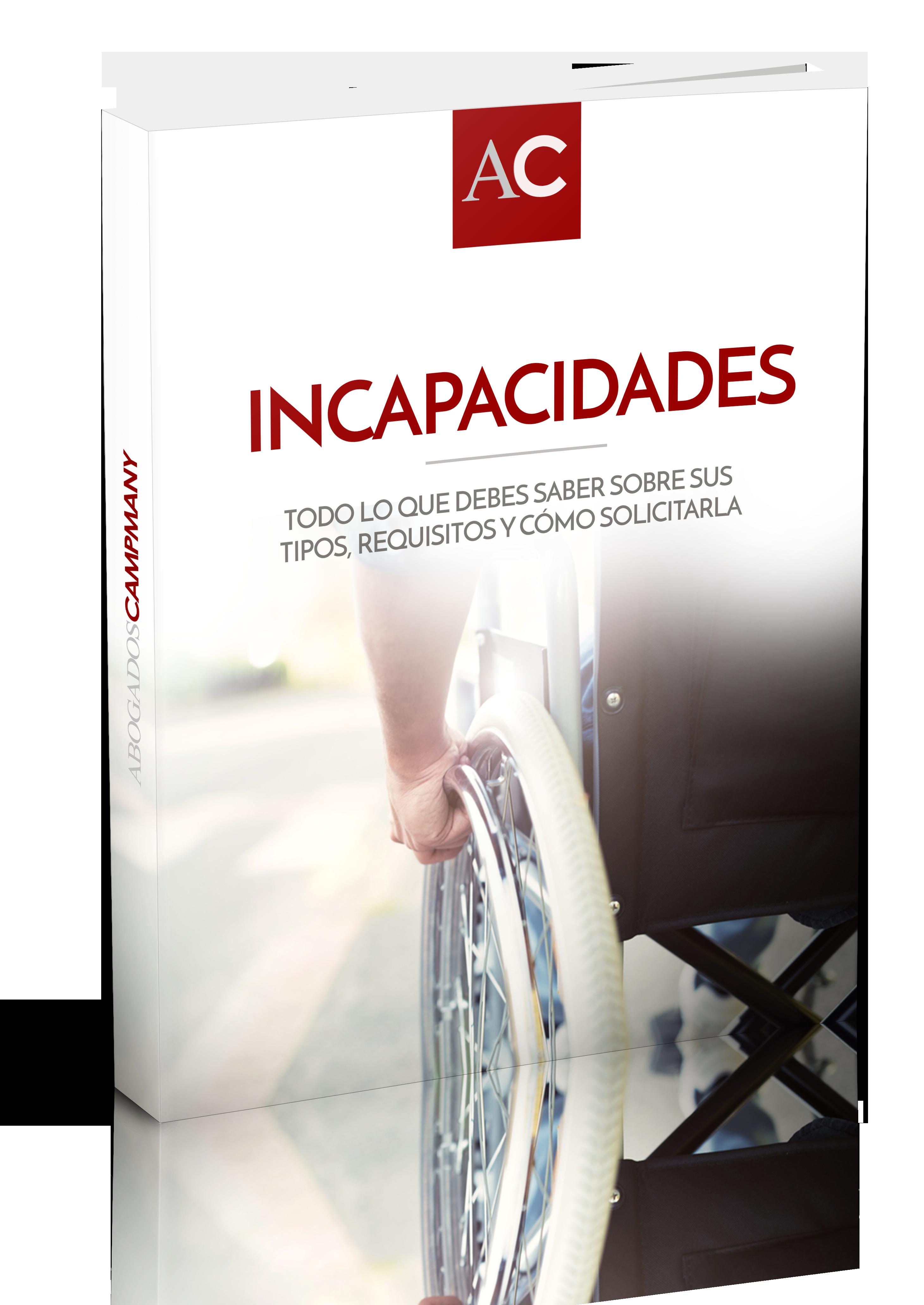 Guia informativa sobre incapacidades, tipos, cuantías y solicitudes